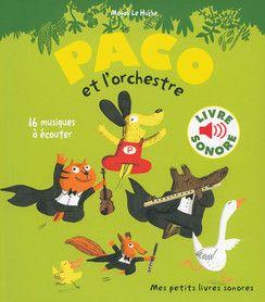 Paco Et L Orchestre Mes Petits Livres Sonores Livres