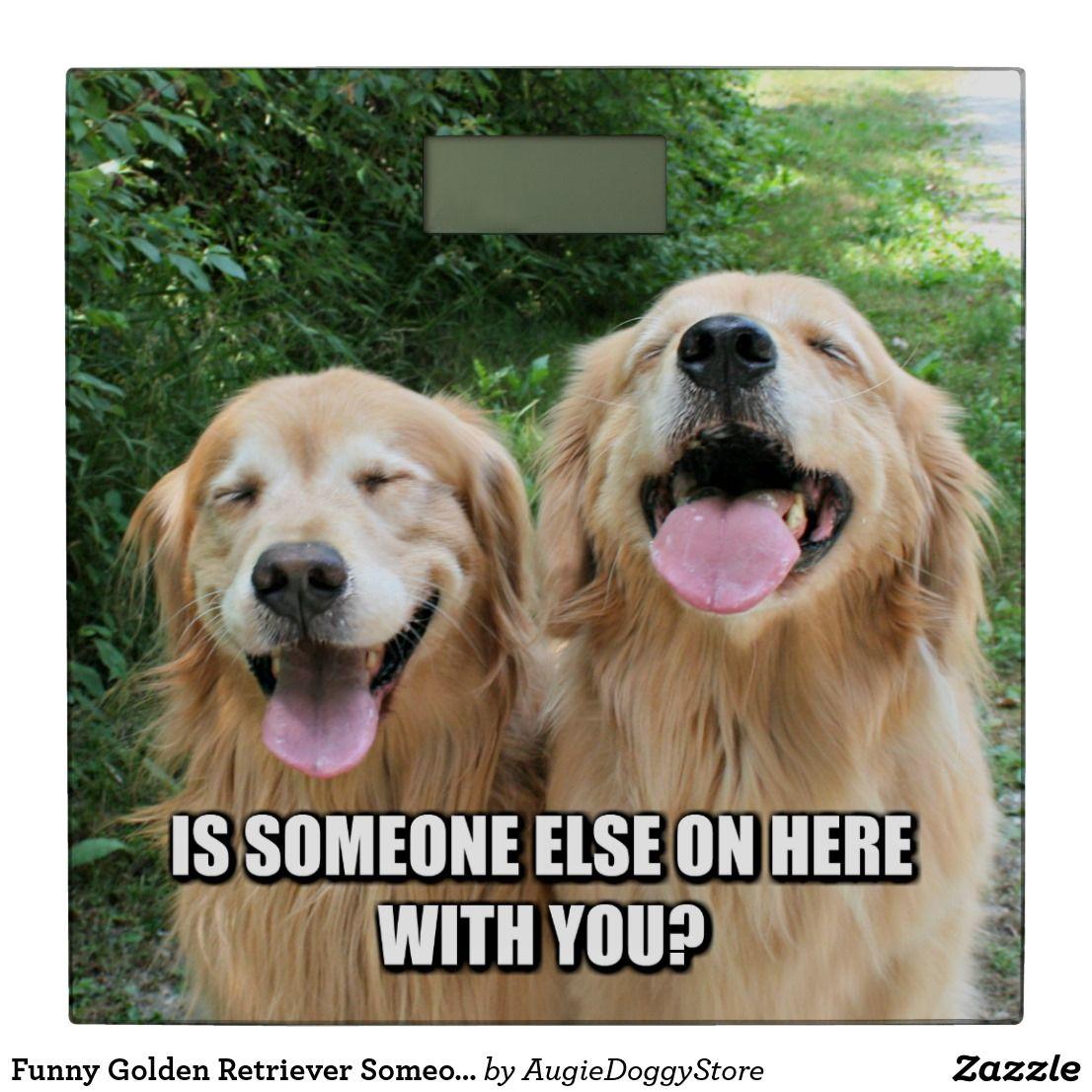Funny Golden Retriever Someone Else On Here Bathroom Scale Zazzle Com Cheesy Jokes Dog Jokes Golden Retriever Funny