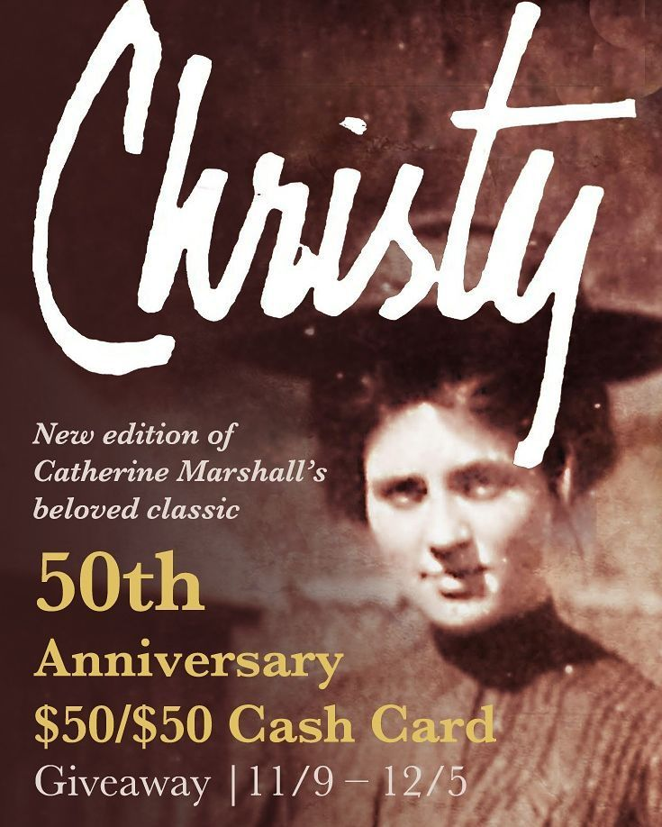 New Edition Of Catherine Marshalls Beloved Classic 50th Anniversary Christy