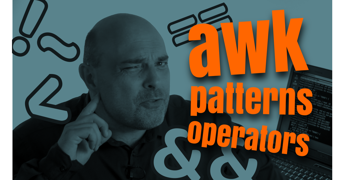 How To Write Complex Awk Patterns Using Operators