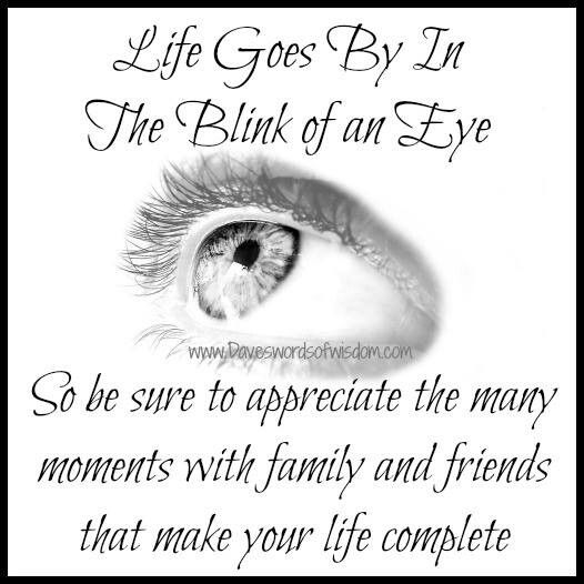Life Goes By In A Blink Of An Eye Quotes Quotes Eyes