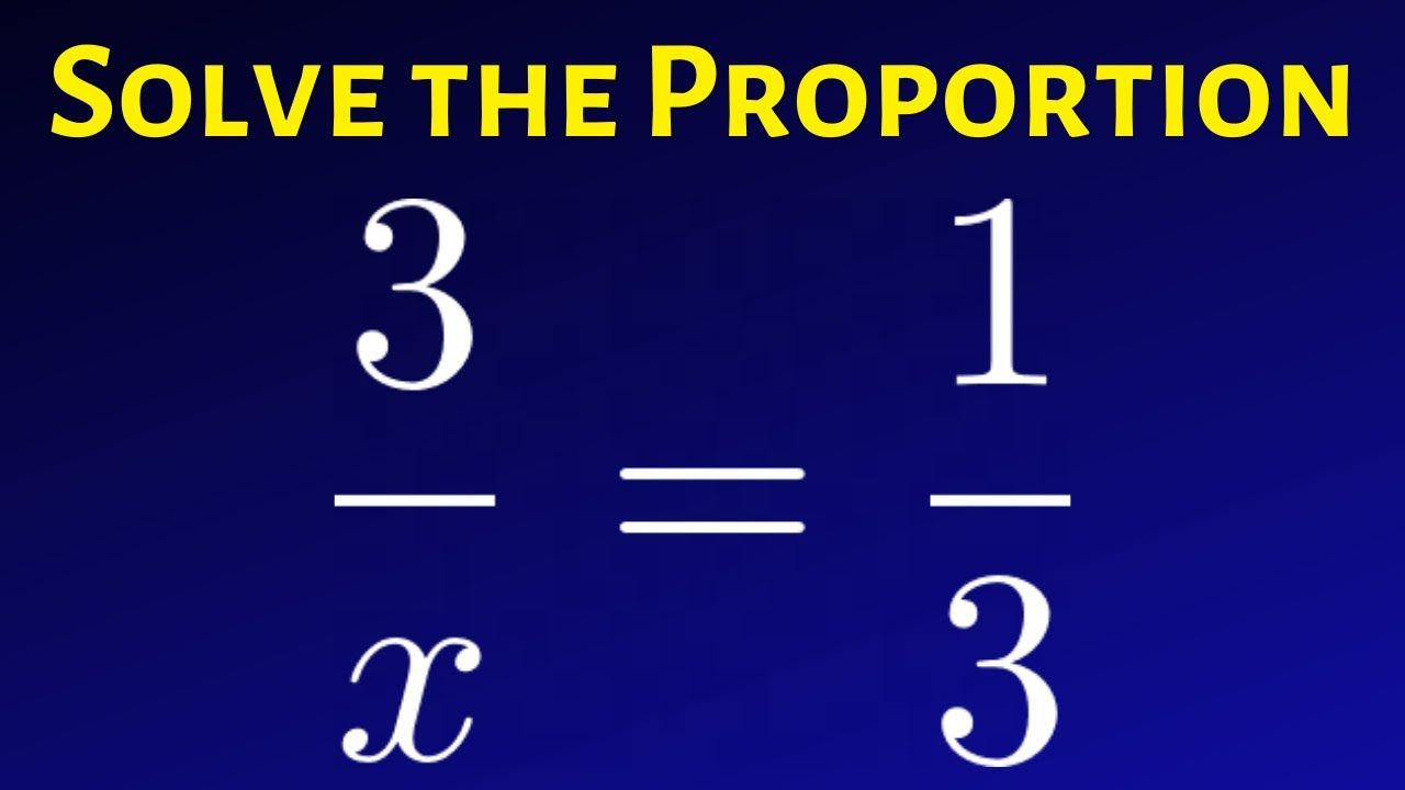 Learn How To Solve A Proportion For X 3 X 1 3 Shorts Solving Math Videos Learning