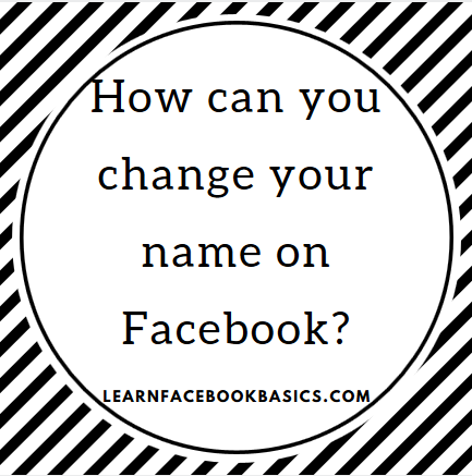 Change My Facebook Name Changing Your Name Change My Name How