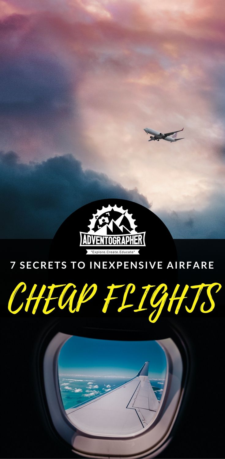 7 Secrets to Inexpensive Airfare | Budget Travel | Low ...