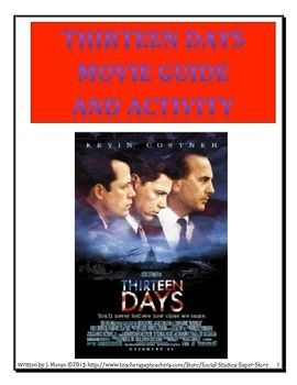 Secondary:Thirteen Days - Movie Guide and Activity | Movie ...