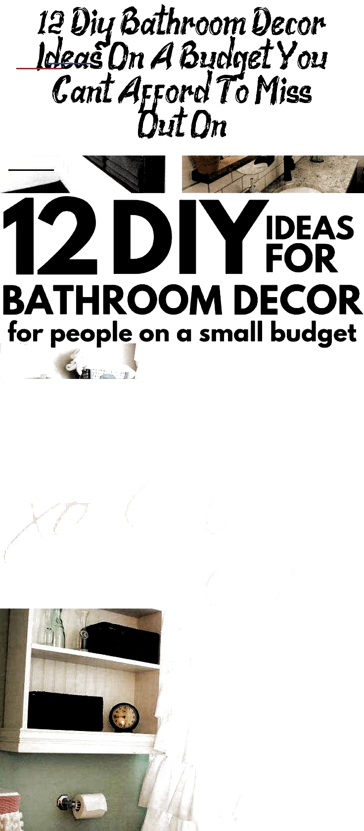 Photo of 12 Diy Bathroom Decor Ideas On A Budget You Cant Afford – Home Decor DIY Bathr…