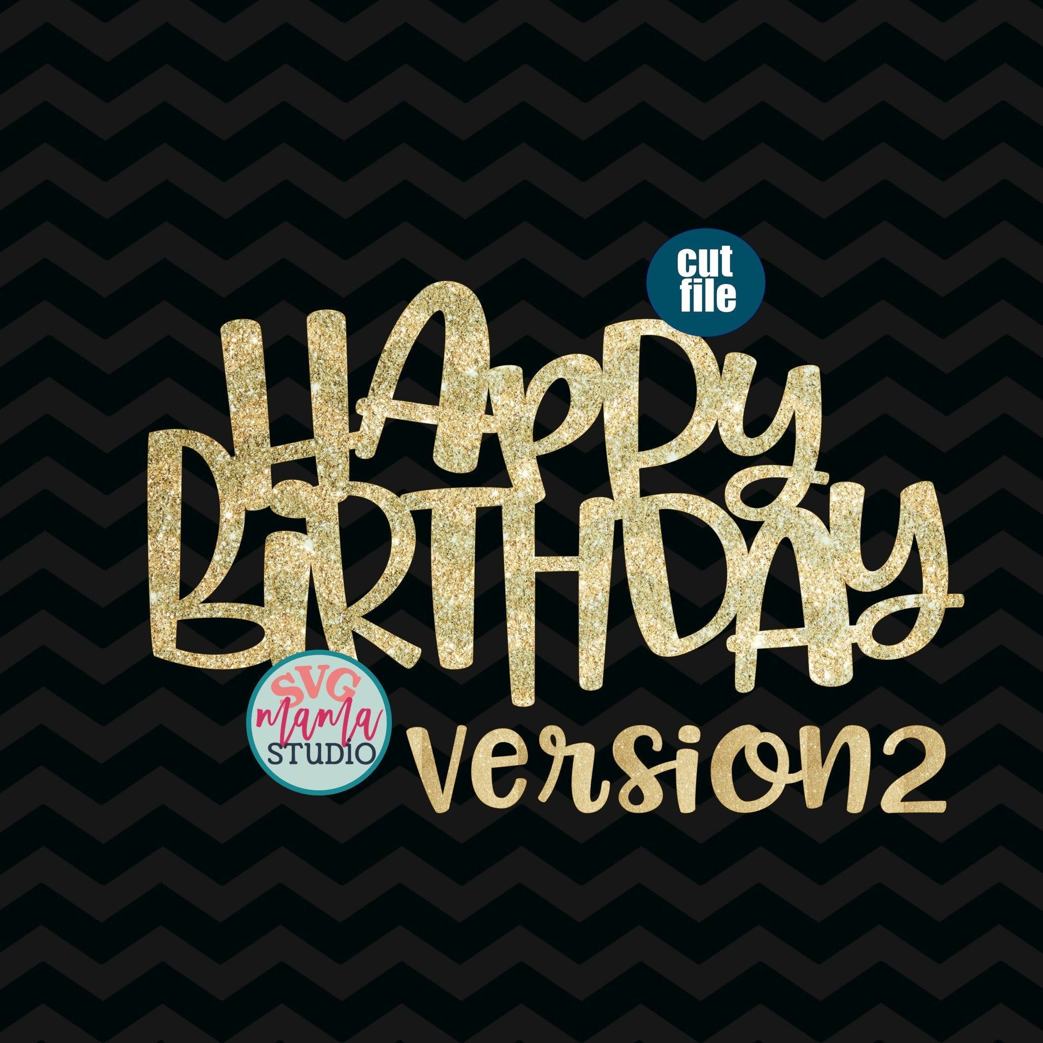 Happy Anniversary letters svg cake topper cut files Birthday svg dxf Cake topper svg birthday svg for cricut png