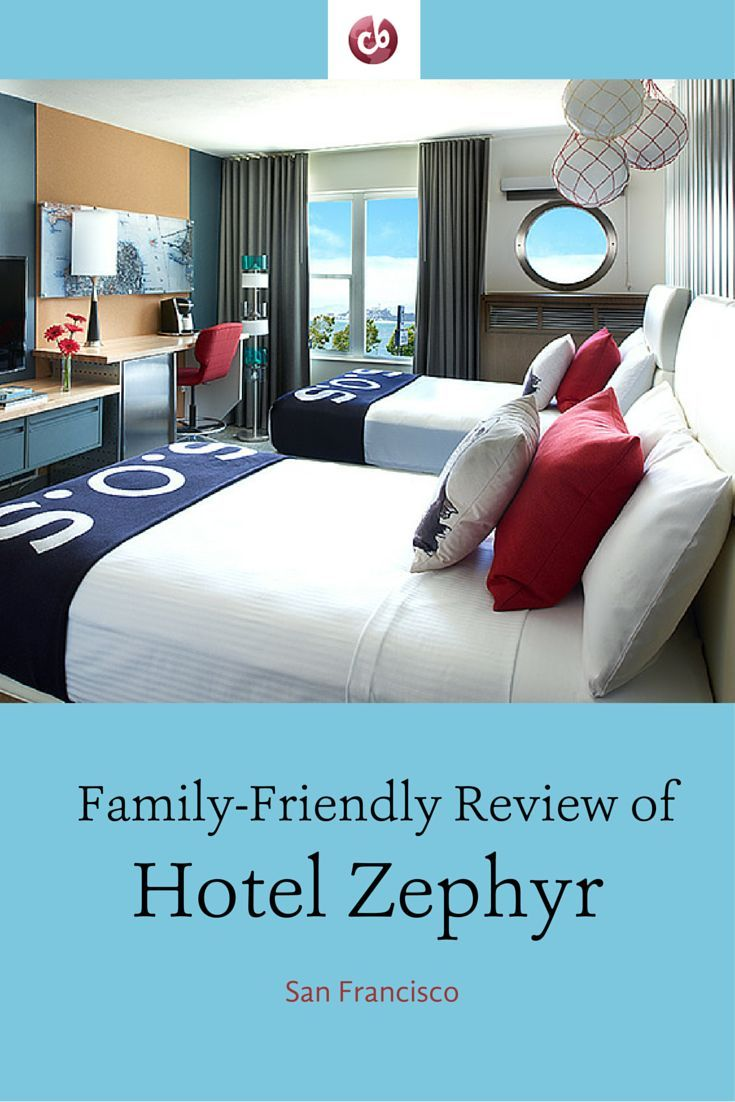 Hotel Zephyr San Francisco Kid Friendly Review With Images San