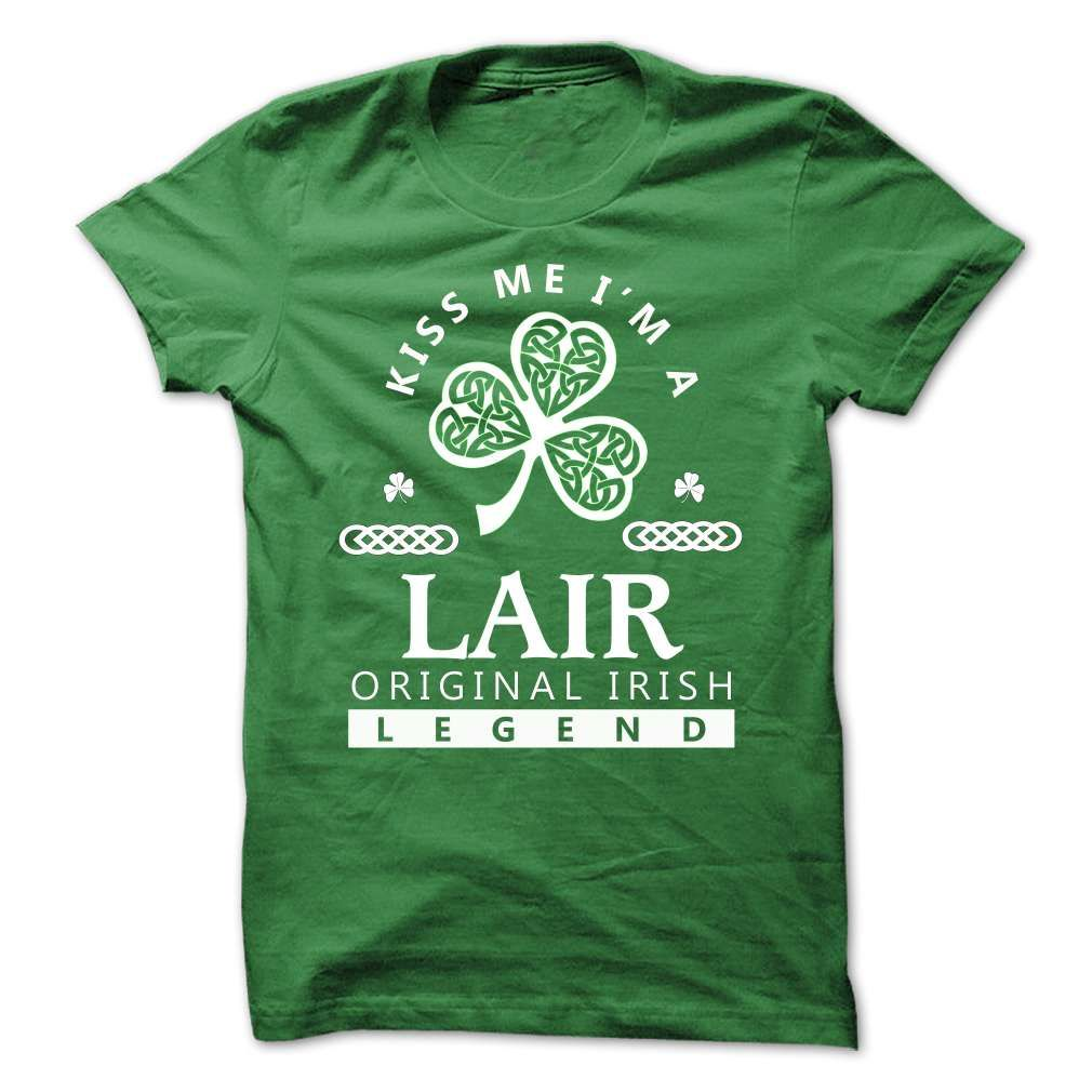[Popular tshirt name ideas] LAIR  KISS ME IM TEAM  Coupon 10%  LAIR  Tshirt Guys Lady Hodie  SHARE and Get Discount Today Order now before we SELL OUT  Camping kiss me im team