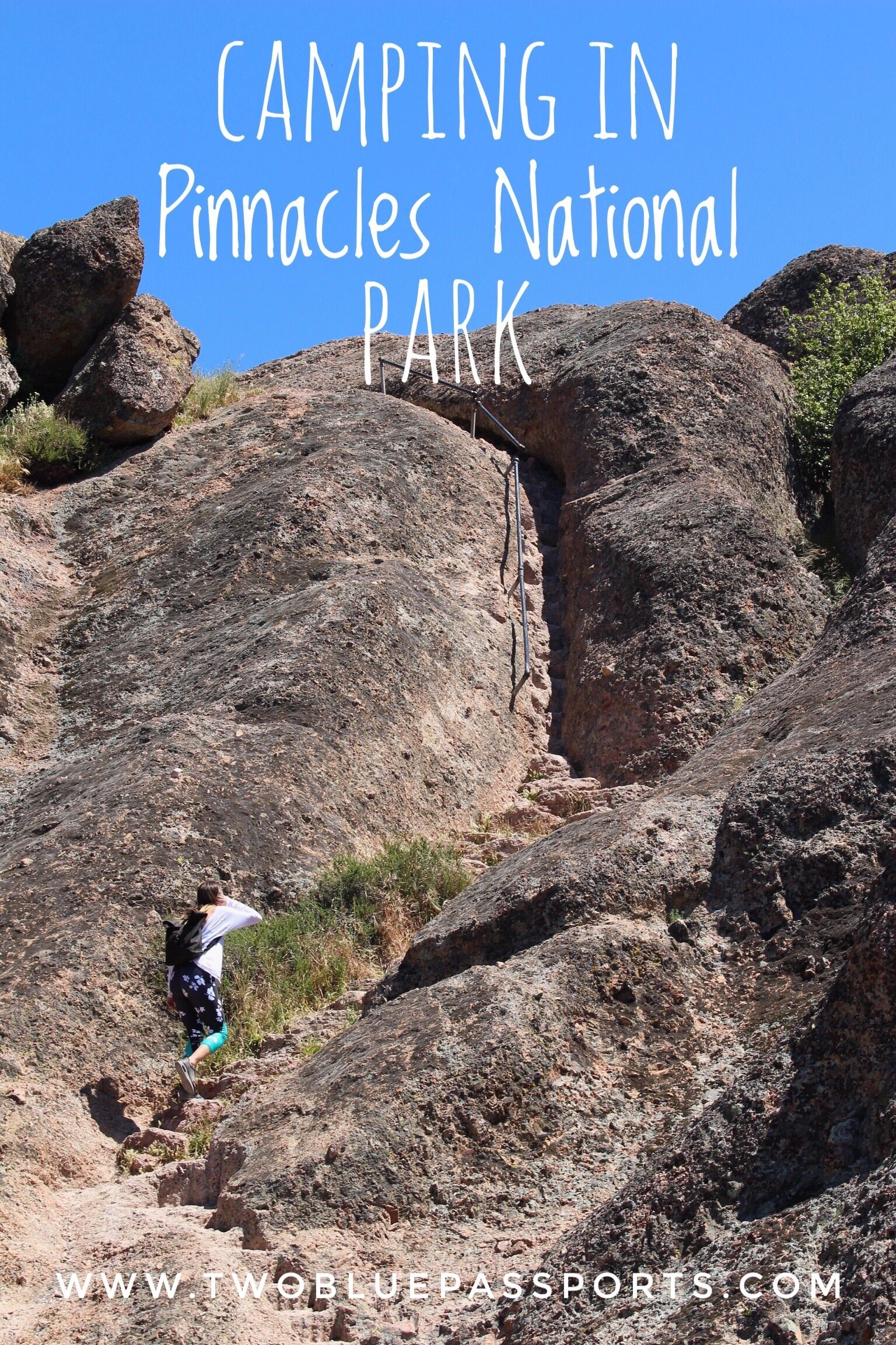 A Weekend Camping in Pinnacles National Park — Two Blue