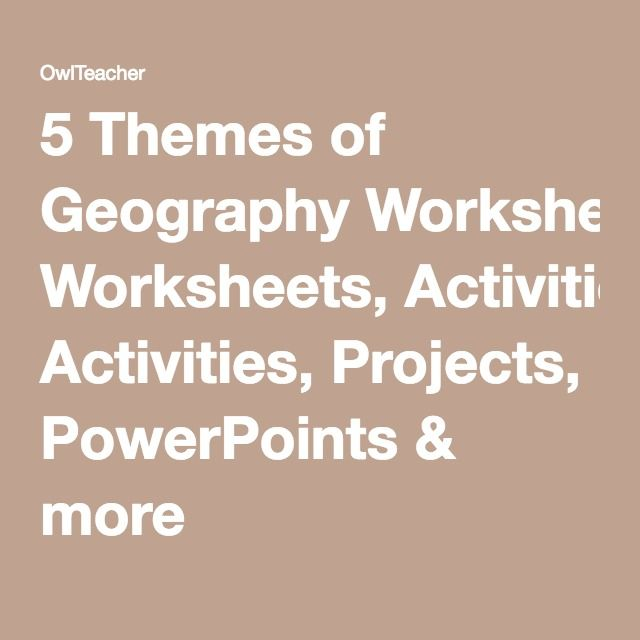 5 Themes of Geography Worksheets Activities Projects – 5 Themes of Geography Worksheets