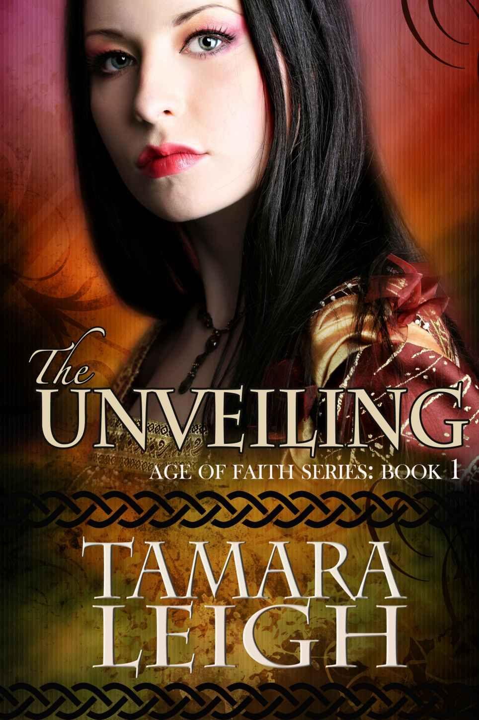 The Unveiling (Age of Faith) eBook Tamara