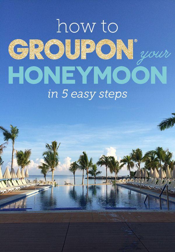 How To Groupon Your Honeymoon Budget Friendly Honeymoons