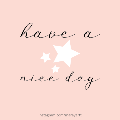 Have A Nice Day Good Morning Happy Good Day Quotes Wishes Messages