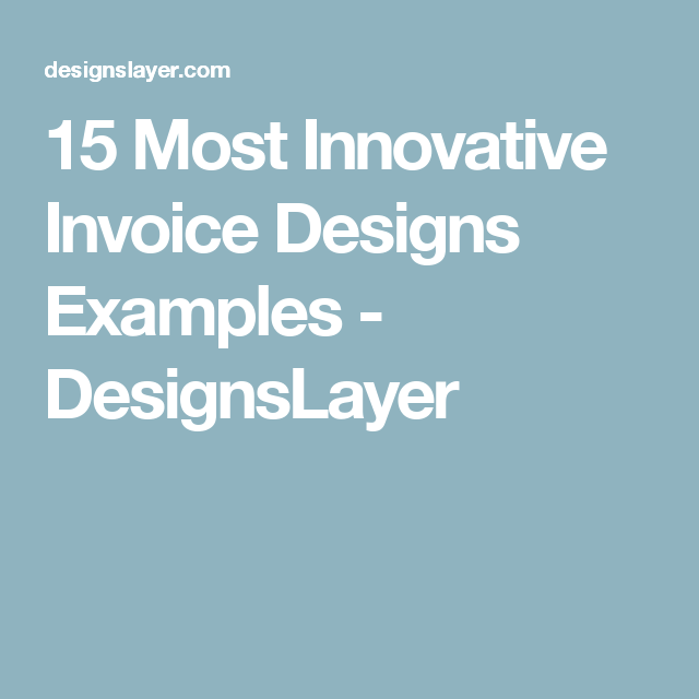 Most Innovative Invoice Designs Examples  Designslayer