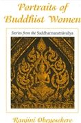 Portraits of Buddhist Women: Stories from the Saddharmaratnavaliya by Ranjini Obeyesekere