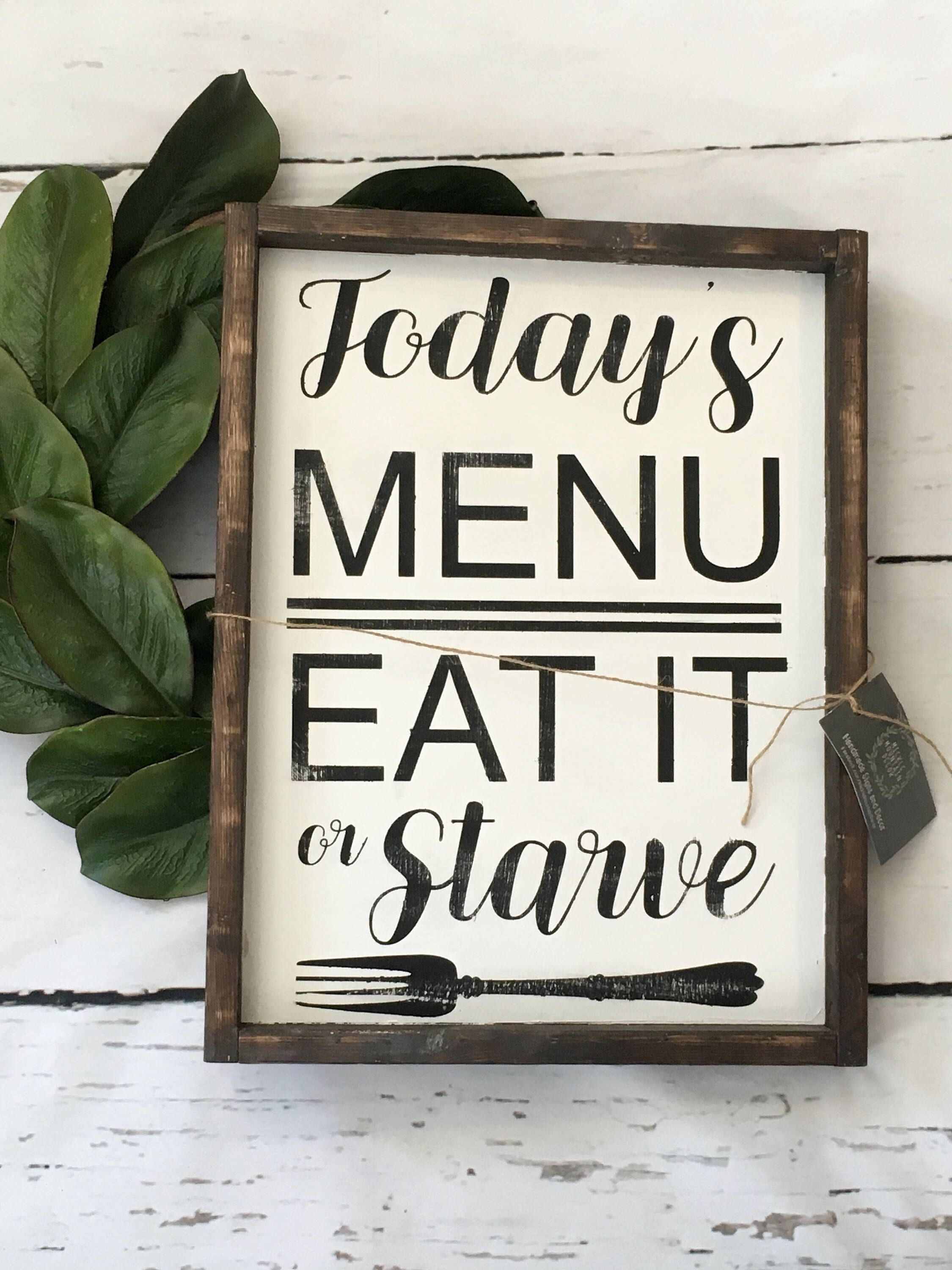Todays Menu Sign Wood Sign Farmhouse Rustic Sign Kitchen By Micklemountaindecor On E Kitchen Decor Signs Rustic Kitchen Wall Decor Farmhouse Kitchen Signs