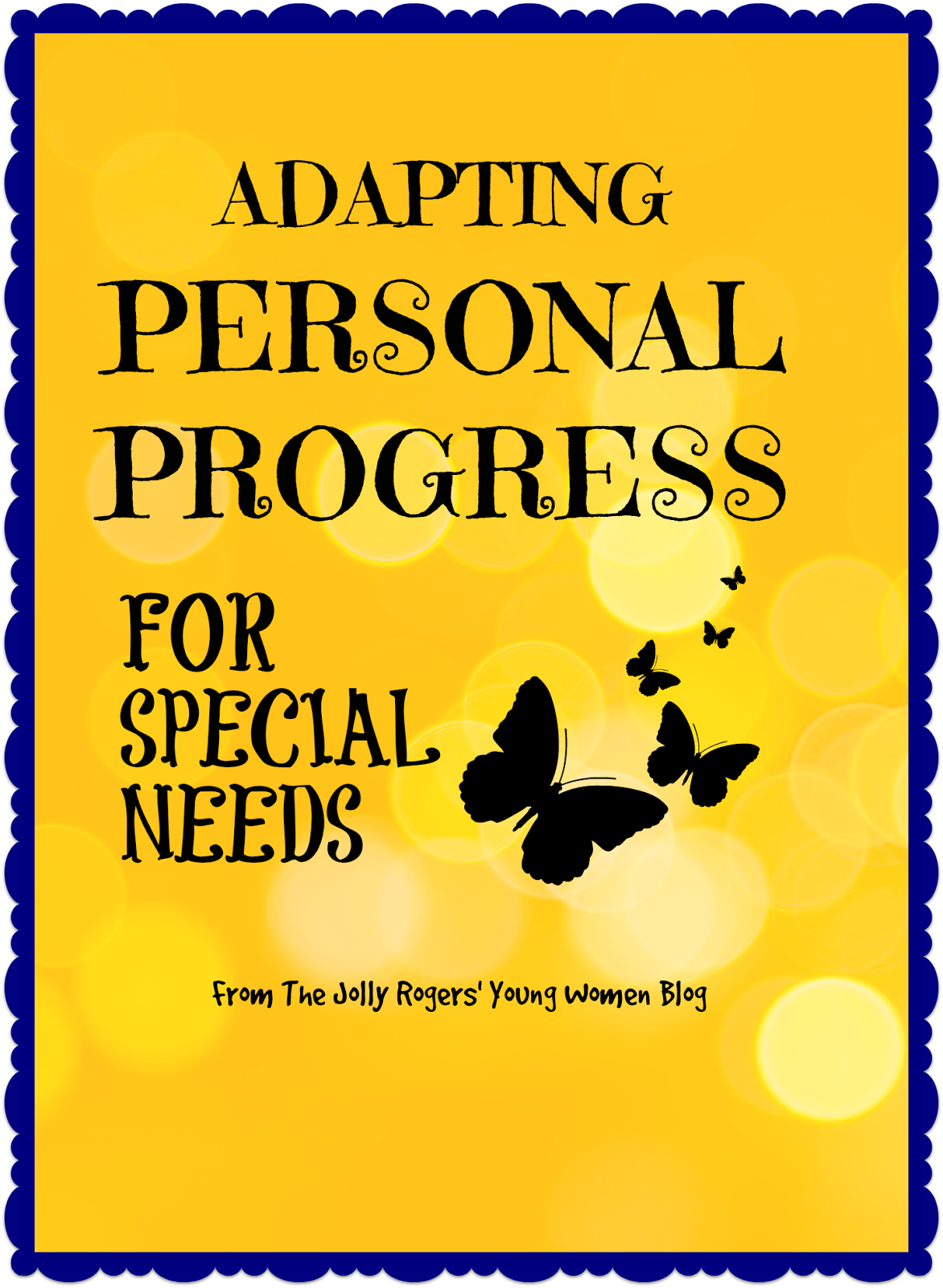 Adapting Personal Progress For Special Needs