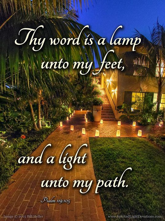 Thy Word Is A Lamp Unto My Feet And A Light Unto My Path. Psalm