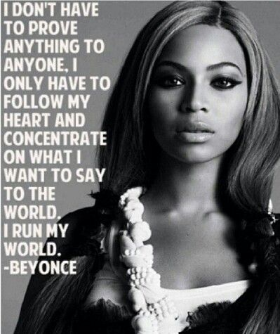 33 Of The Most Badass Beyonce Quotes | Beyonce quotes ...