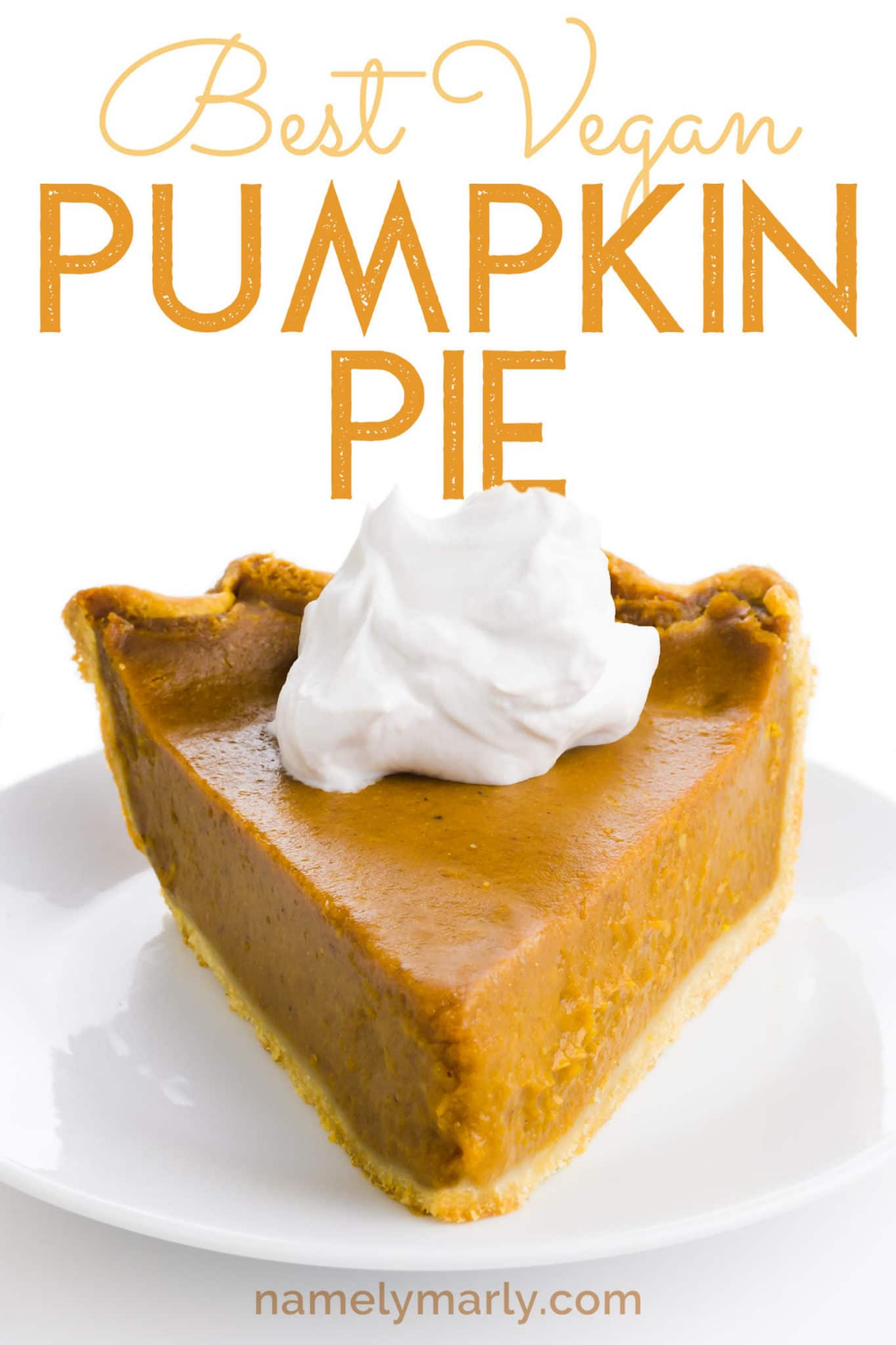 This Amazing Vegan Pumpkin Pie Recipe Is What You Want To Display On Your Holiday Dessert Table Vegan Pumpkin Pie Recipe Vegan Pumpkin Pie Pumpkin Pie Recipes