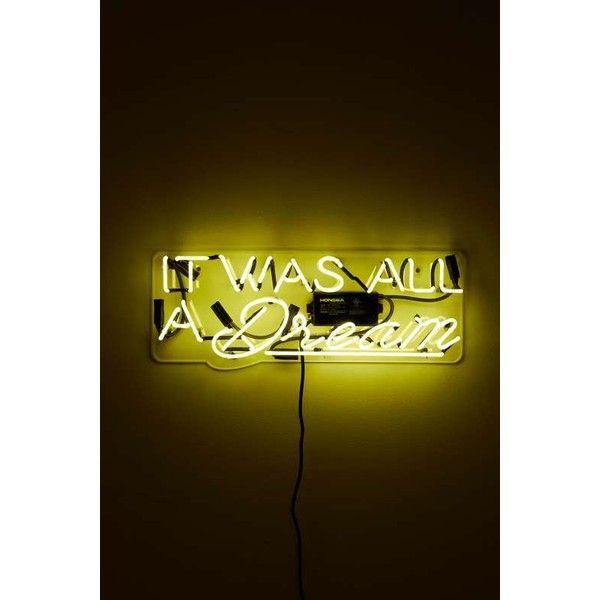 It Was All A Dream Neon Sign Interesting Oliver Gal Artist Coit Was All A Dream Neon Sign $280 ❤ Liked Design Decoration