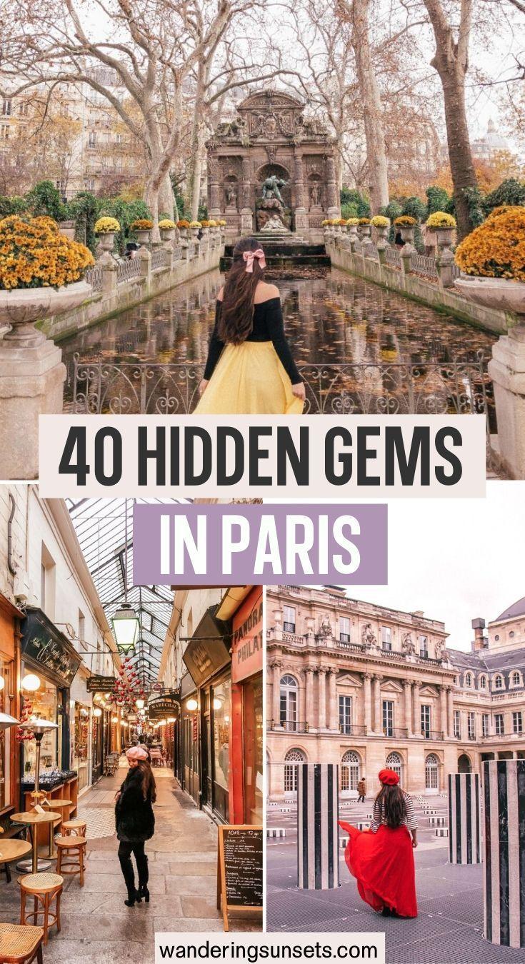 40 Hidden Gems in Paris