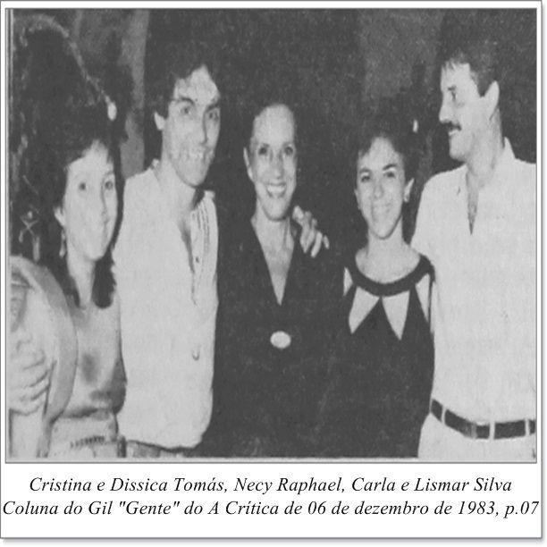"""Cristina e Dissica Tomás, Necy Raphael, Carla e Lismar Silva. Coluna do Gil """"Gente"""" do A Crítica de 06 de dezembro de 1983."""