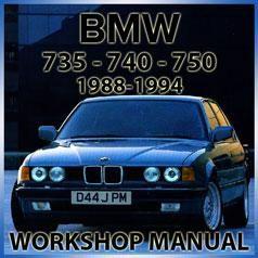 bmw e32 735i, 735il, 740i, 740il, 750il 1988-1994 workshop manual