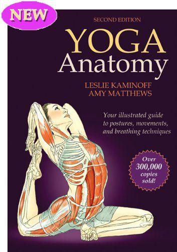 Bestseller books online Yoga Anatomy-2nd Edition Leslie Kaminoff ...
