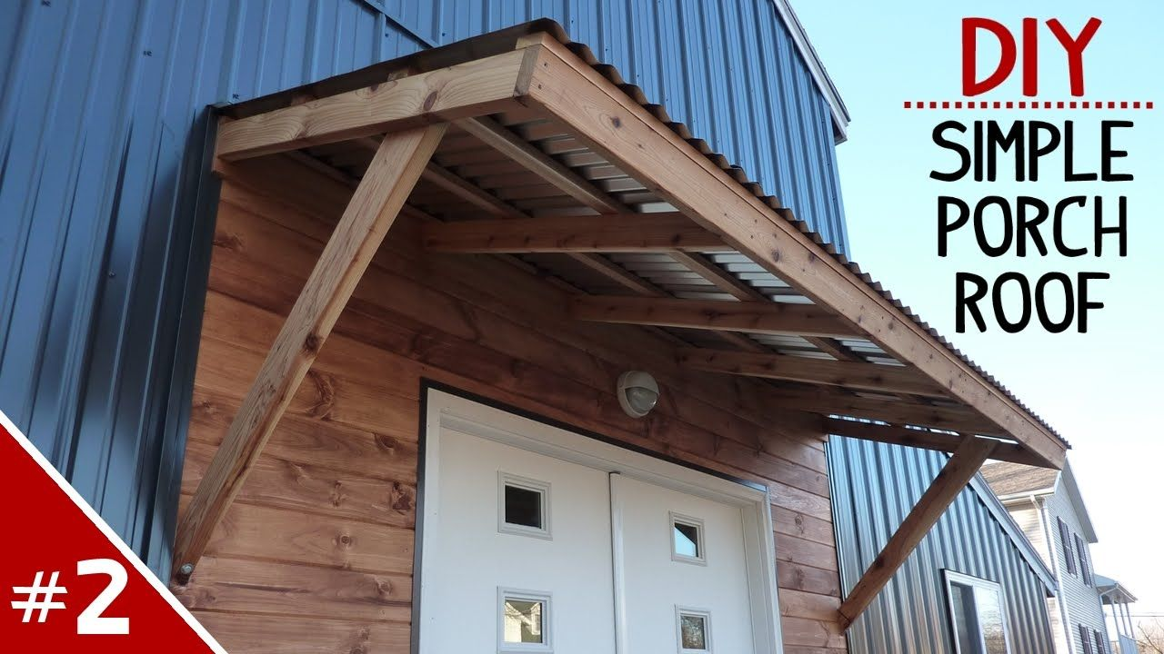 How to build a clean n simple porch roof part 2 of 2