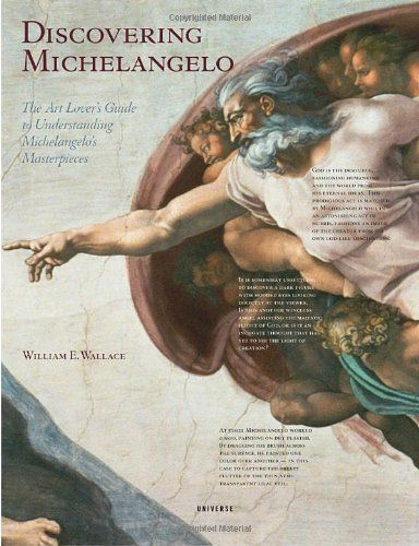 Not sure which book this is.  The one with the fun documents and stuff? Discovering Michelangelo: The Art Lover's Guide to Understanding Michelangelo's Masterpieces (William E. Wallace) | Used Books from Thrift Books