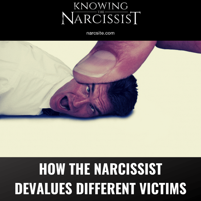 How The Narcissist Devalues Different Victims | Narcissist ...
