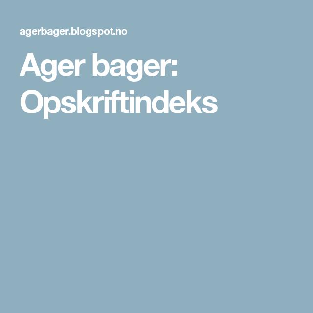 Ager bager: Opskriftindeks
