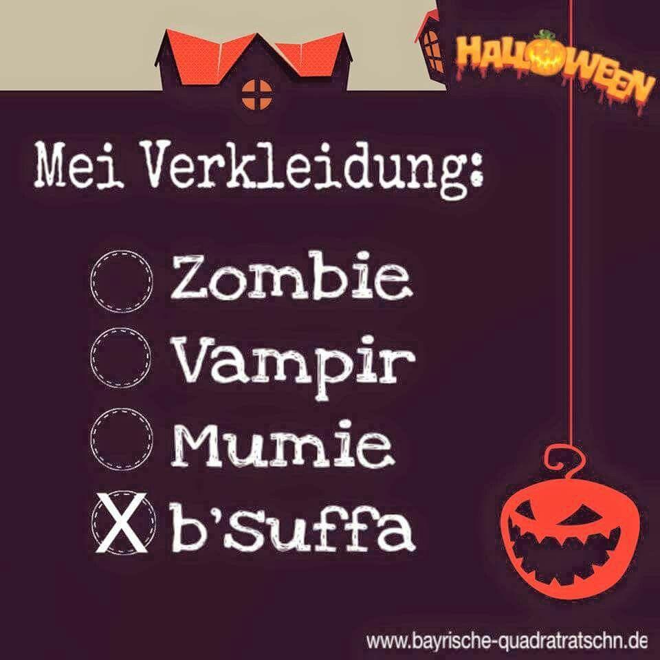 Halloween Sprueche Zombies.Pin On Bayrisch