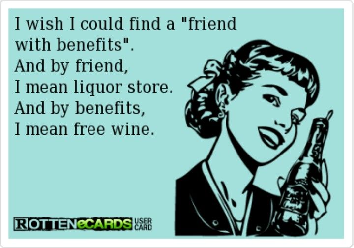 I Wish I Could Find A Friend With Benefits Ecards Funny Funny Quotes Friends With Benefits