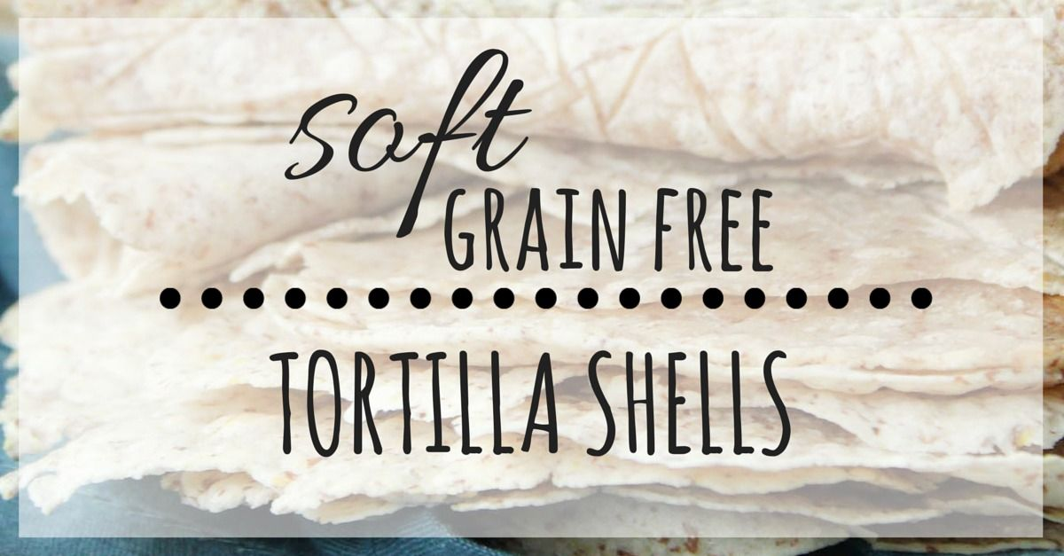 These grain free tortilla shells use cassava flour and are the closest thing to traditional tortilla shells.