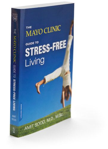 The Mayo clinic's website for Stress Free Living ...