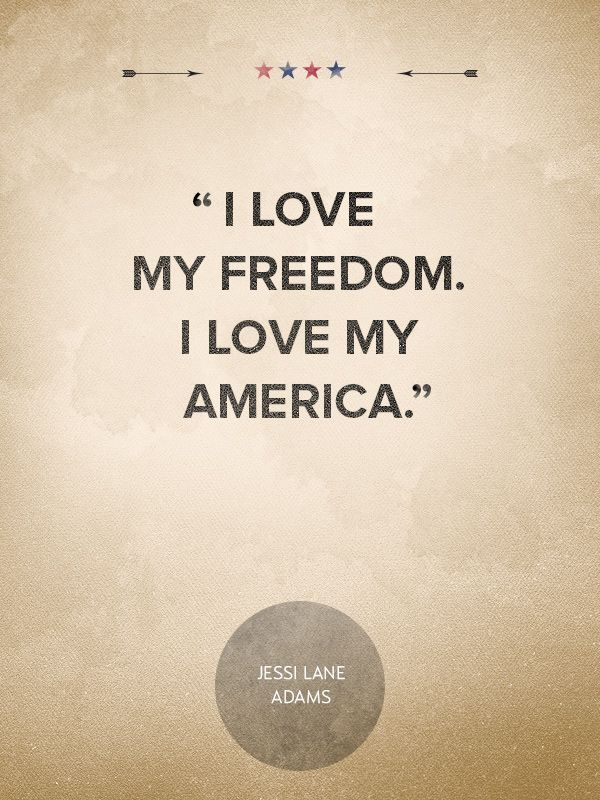 Patriotic Quotes Mesmerizing 25 Patriotic Quotes That Will Make You Proud To Be An American . Inspiration Design