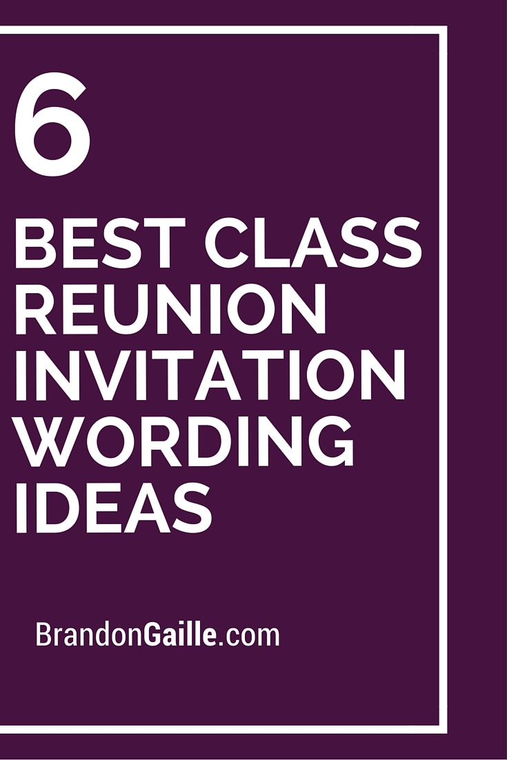 6 Best Class Reunion Invitation Wording Ideas Class reunion