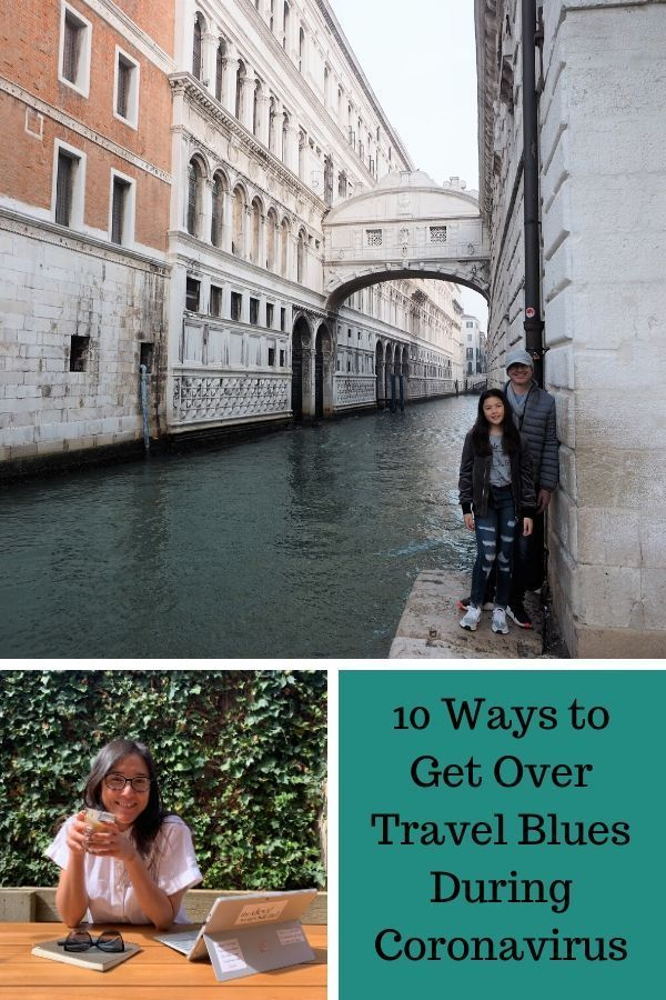 10 Ways to Get Over Travel Blues During Coronavirus - Family Globetrotters