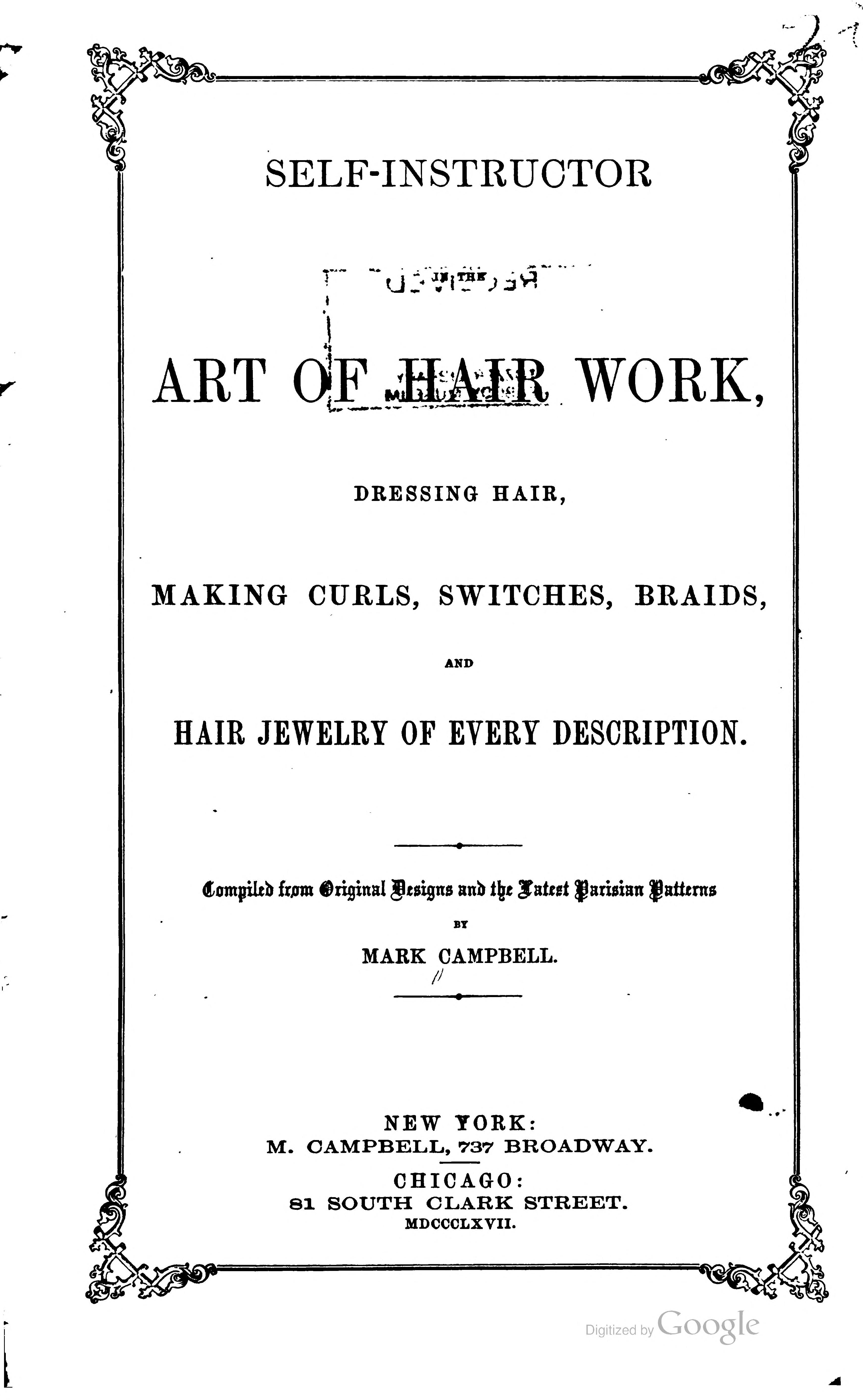 Self-instructor in the art of hair work, dressing hair, making curls ...