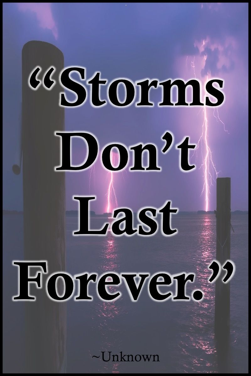 Picture Quote Maker Quotes  Storms Don't Last Forever Picture  Storms Quote Maker