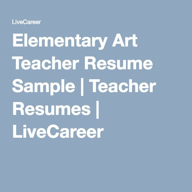 Elementary Art Teacher Resume Sample Teacher Resumes LiveCareer - Example Of A Functional Resume
