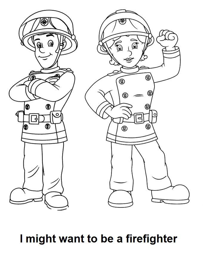 """""""I might want to be a firefighter"""" coloring page 