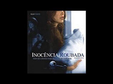 Inocencia Roubada Filme Completo Dublado Com Imagens Filmes