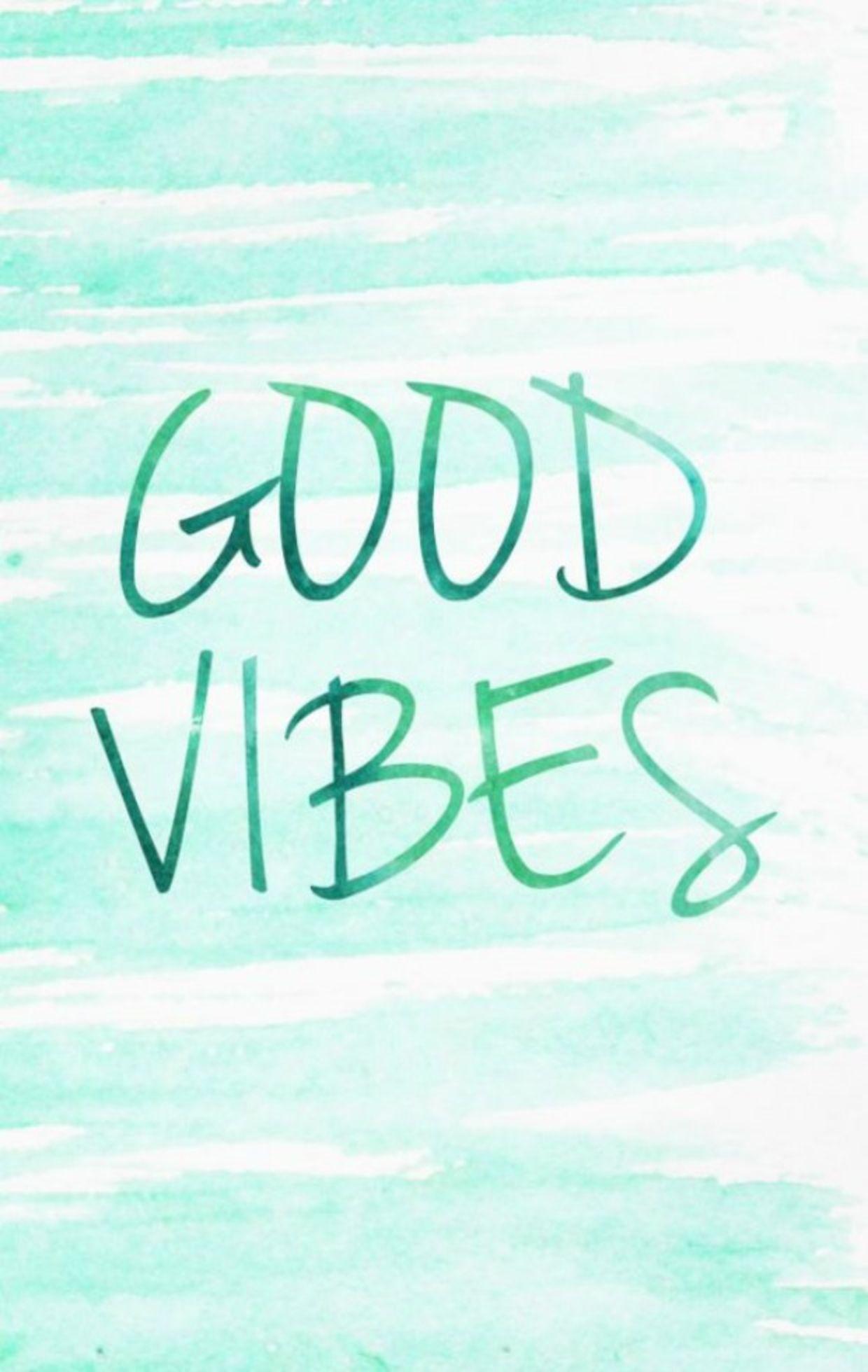 good vibes mobile wallpaper Backgrounds Pinterest