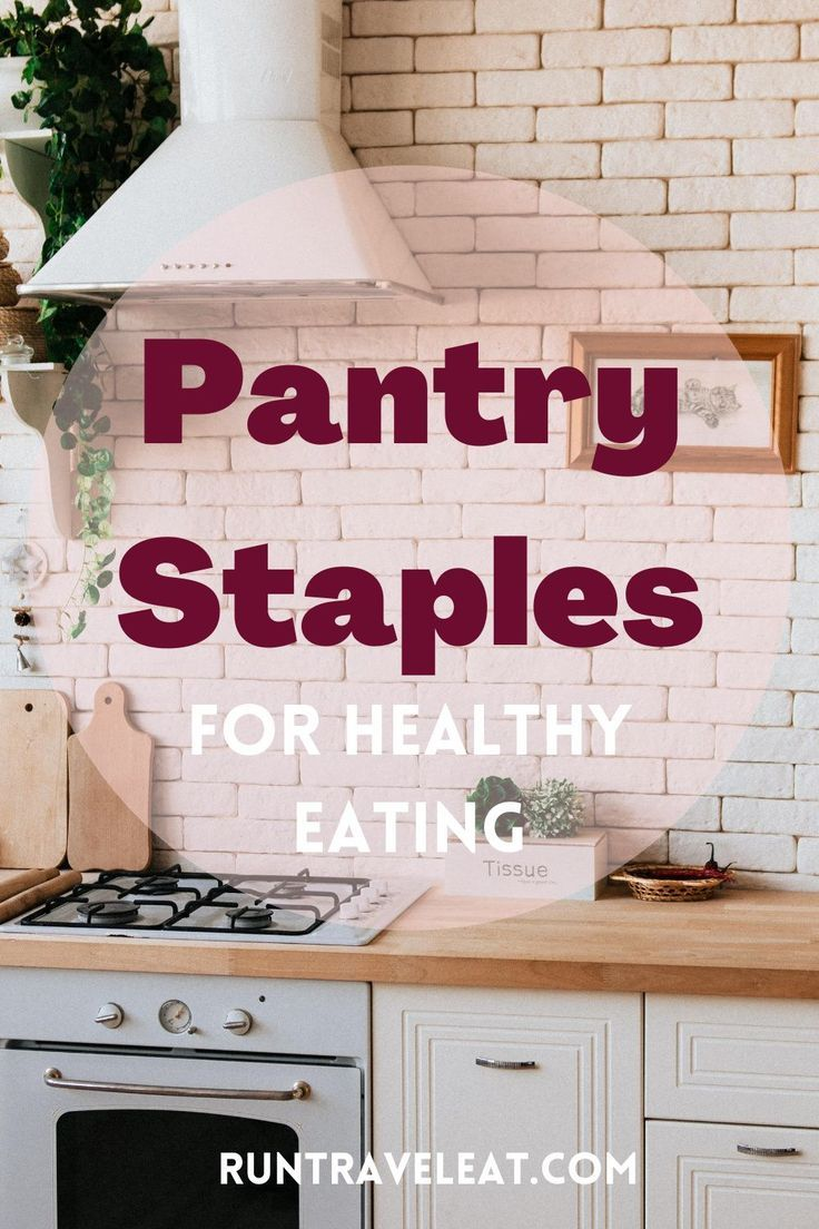 Healthy eating and a healthy lifestyle need a solid foundation. Build up your pantry with healthy foods to keep you on track with your diet.  #cleaneatingrecipes #cleaneatingsnacks #diettipsforbeginners #weightlossforwomen #healthyeatingtips #healthyeatingplan #healthygrocerylist