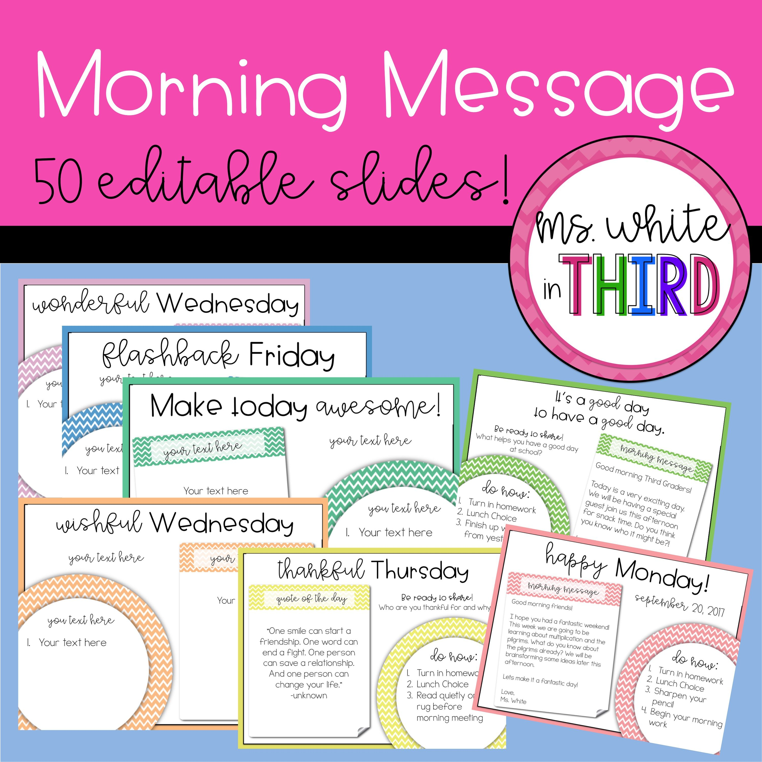 Morning Message (50 editable slides) | Ms  White In Third