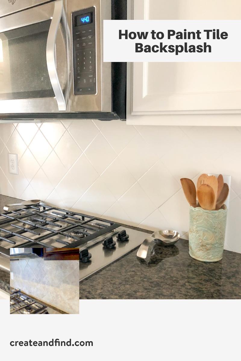 Painting Tiled Kitchen Backsplash A Complete How To Guide In 2020 Backsplash Kitchen Tiles Backsplash Kitchen Backsplash
